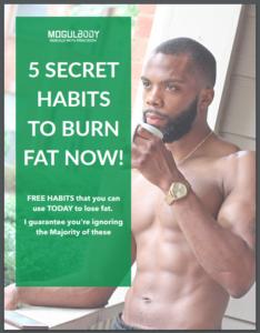 5 Secret Habits To Burn Fat Now